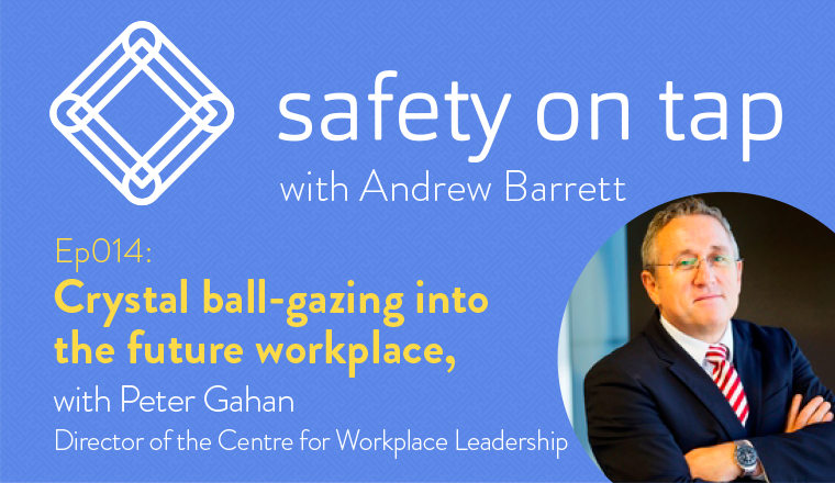 Ep014 Crystal-ball gazing into the future workplace, with Peter Gahan