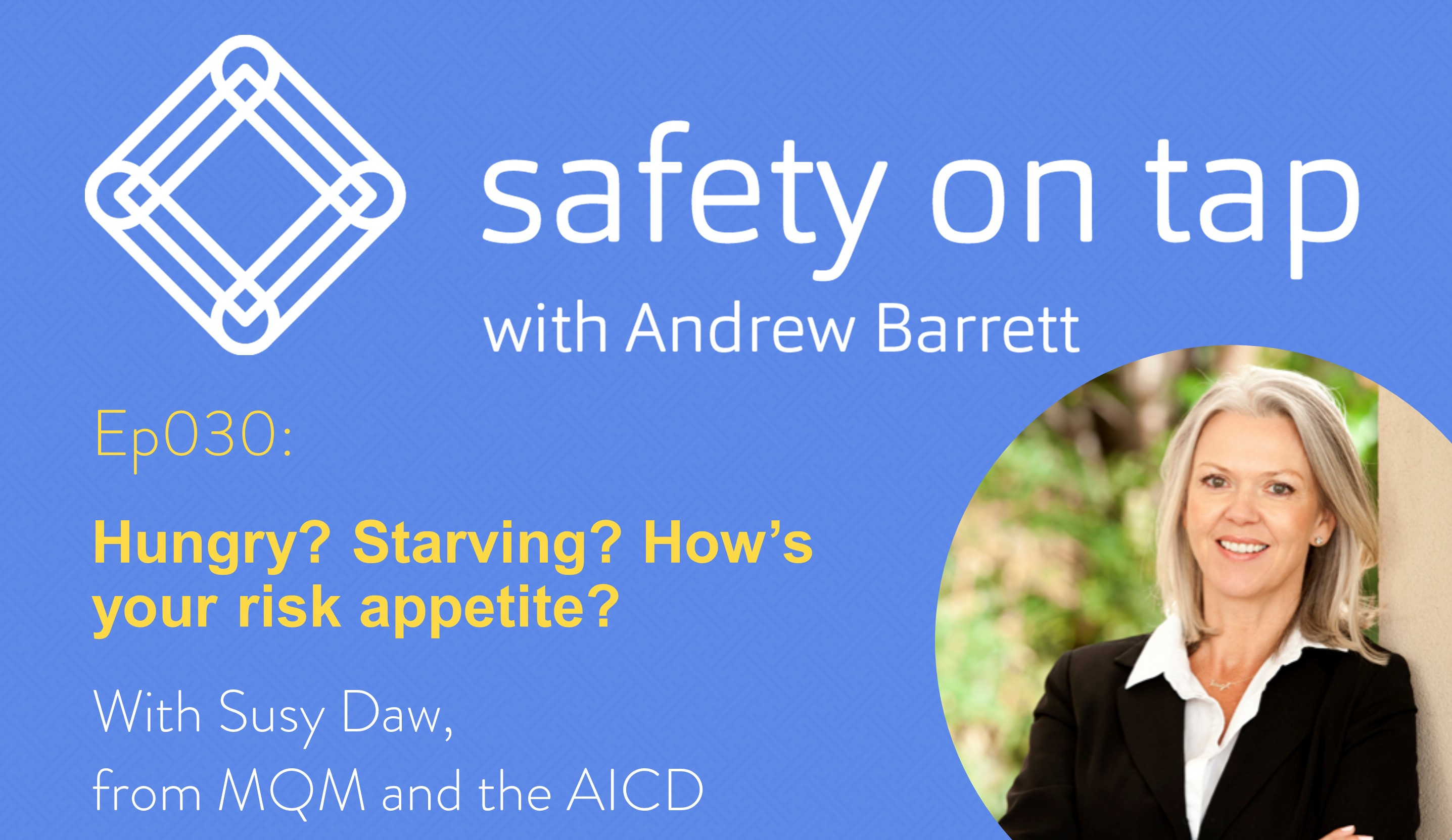 Ep30: Hungry? Starving? How's your risk appetite? with Susy Daw
