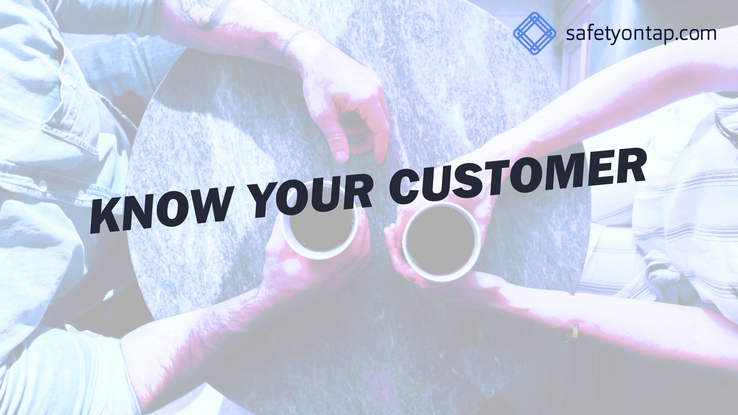 Ep056 – Know your customer