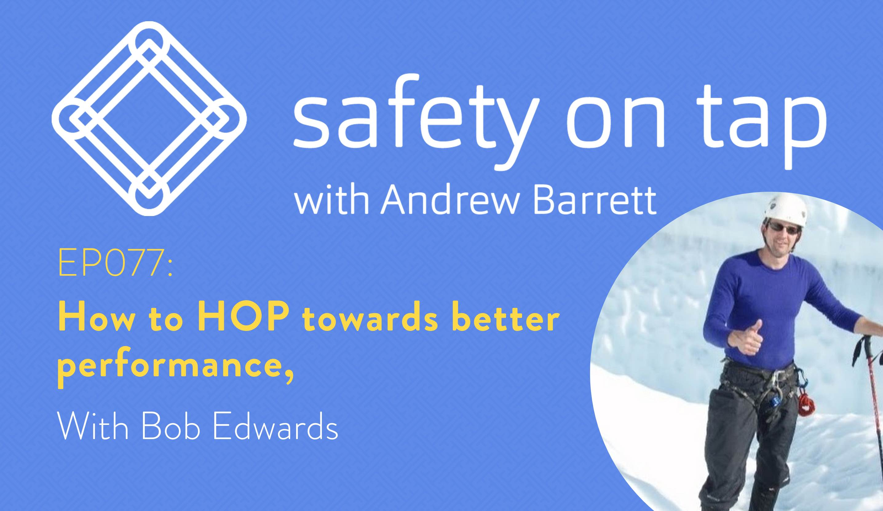 Ep077: How to HOP towards better performance, with Bob Edwards