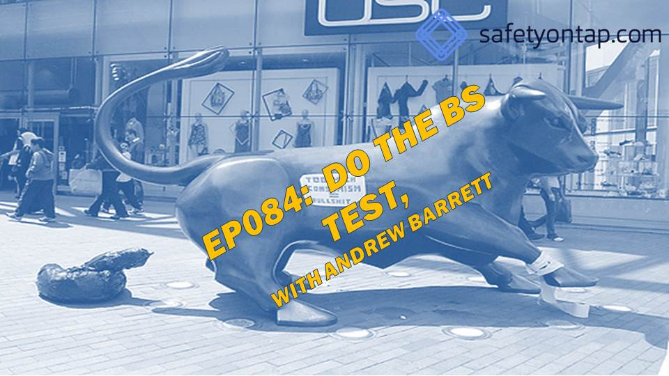 Ep084:  Do the BS Test, with Andrew Barrett