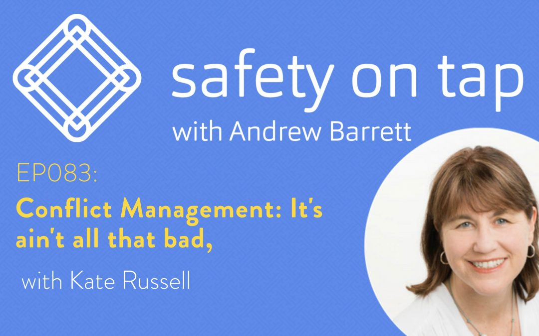 Ep083: Conflict Management: It's ain't all that bad, with Kate Russell