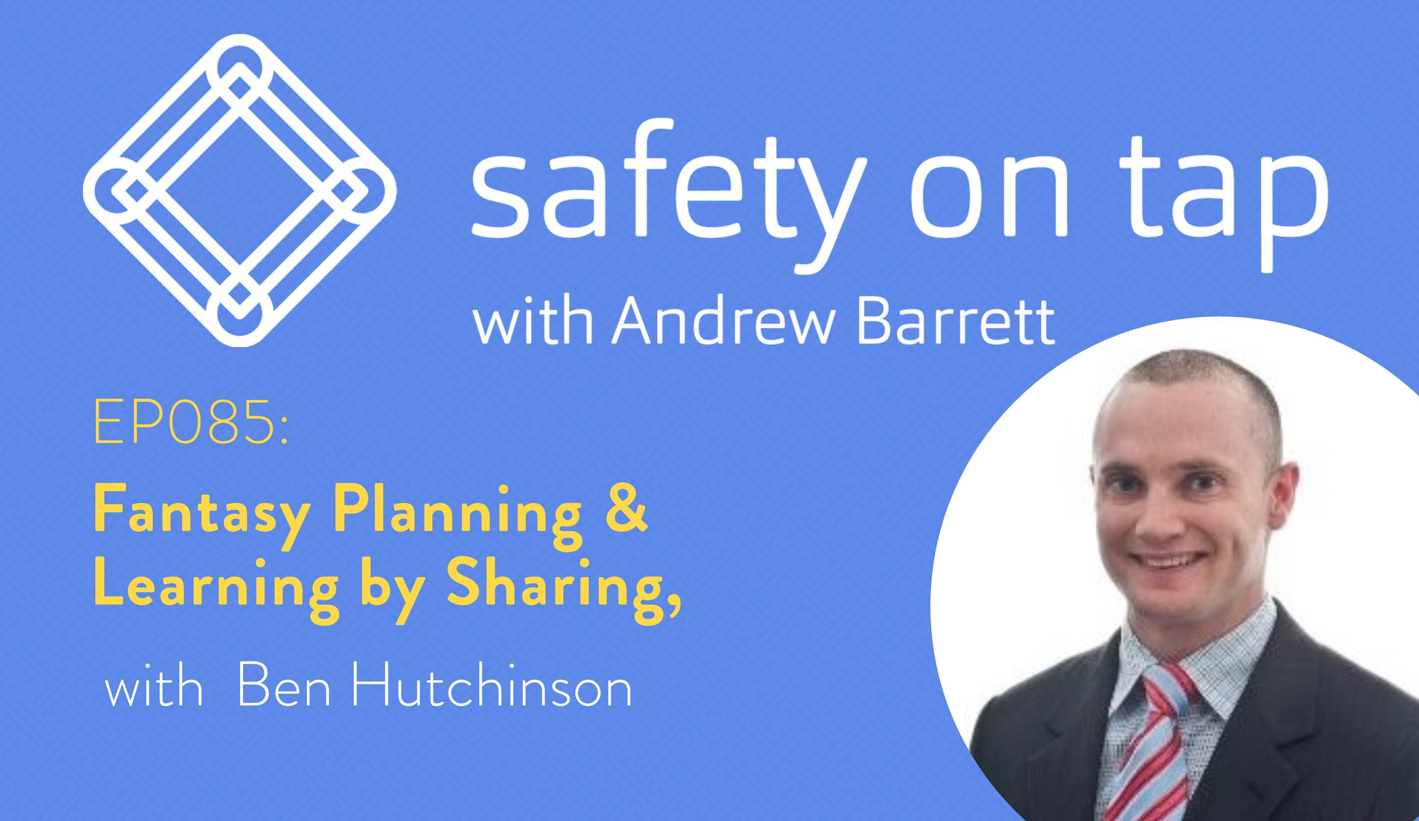 Ep085: Fantasy Planning & Learning by Sharing, with Ben Hutchinson