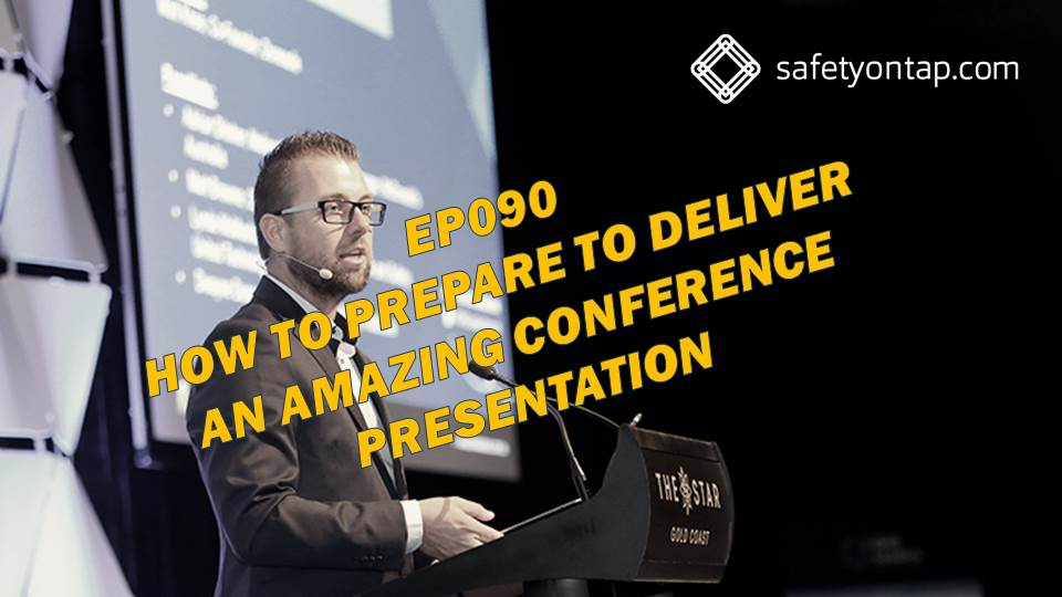 Ep090 How to prepare to deliver an amazing conference presentation, with Andrew Barrett