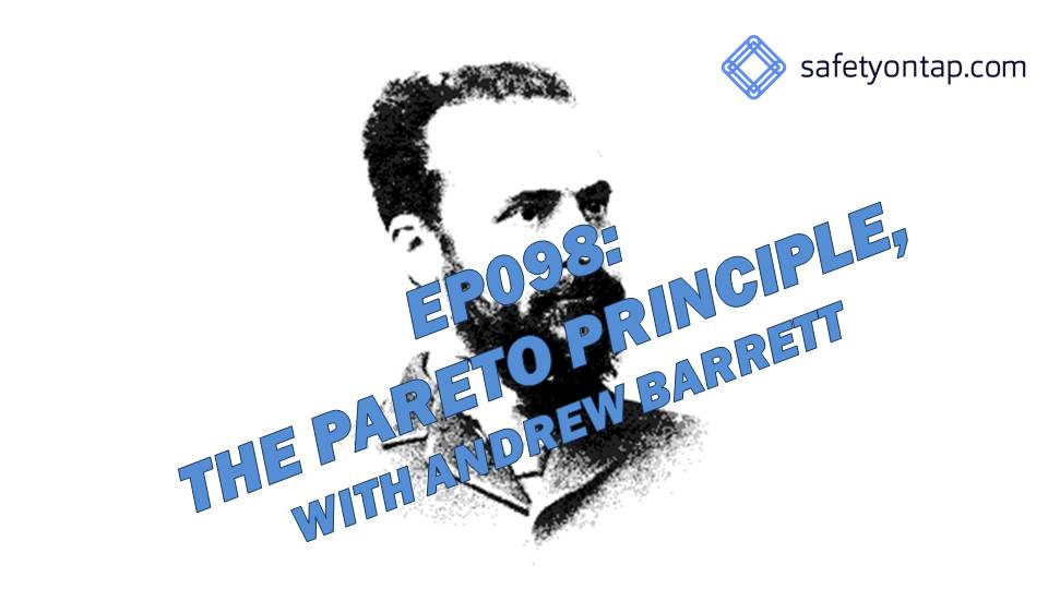 Ep098: The Pareto Principle, witH Andrew Barrett