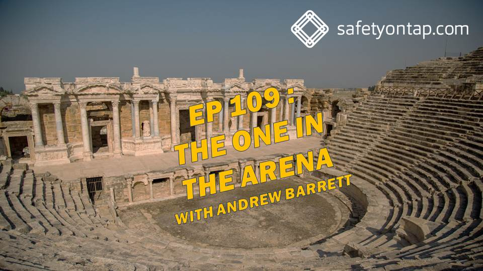 Ep 109 : The One in the Arena