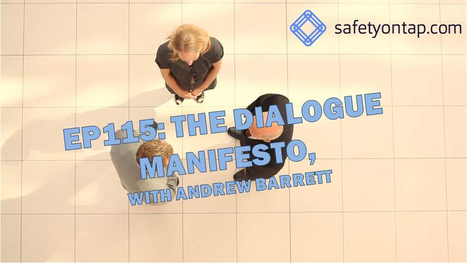 Ep115: The Dialogue Manifesto, with Andrew Barrett